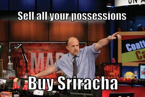Sriracha Jim Cramer